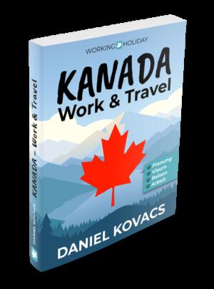 Work and Travel Kanada Buch - Daniel Kovacs