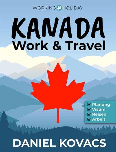 Work and Travel Kanada Buch - Daniel Kovacs - FRONT